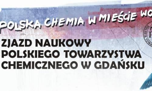 58. Zjazd Naukowy Polskiego Towarzystwa Chemicznego